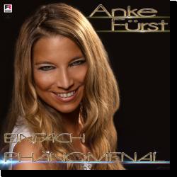 Cover: Anke Fürst - Einfach phänomenal