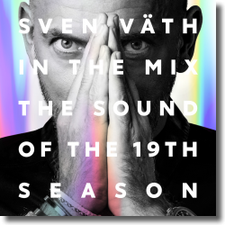 Cover: Sven Väth In The Mix: The Sound Of The 19th Season - Various Artists