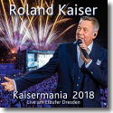 Cover:  Roland Kaiser - Kaisermania 2018 (Live am Elbufer Dresden)