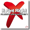Cover: Russo & Aquagen - It Aint Right