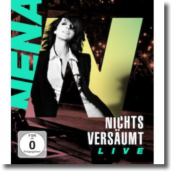 Cover: Nena - Nichts versäumt LIVE