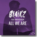 Cover:  Blaikz feat. Vintage Neon - All We Are