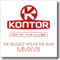 Cover:  Kontor Top Of The Clubs - The Biggest Hits Of The Year MMXVIII - Various Artists