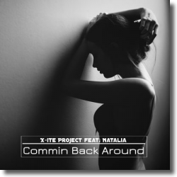 Cover: X-ite project feat. Natalia - Commin Back Around