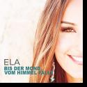 Cover:  Ela - Bis der Mond vom Himmel fällt