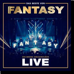 Cover: Fantasy - Das Beste von Fantasy - Das Große Jubiläumsalbum (Live)