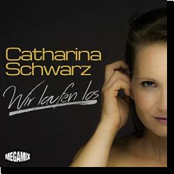 Cover: Catharina Schwarz - Wir laufen los
