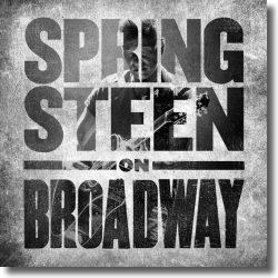 Cover: Bruce Springsteen - Springsteen On Broadway