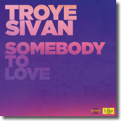 Cover: Troye Sivan - Somebody To Love