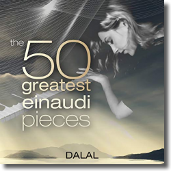 Cover: Dalal - The 50 Greatest Einaudi Pieces