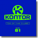 Cover:  Kontor Top Of The Clubs Vol. 81 - Various Artists