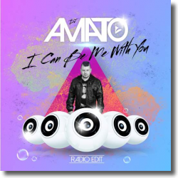 Cover: DJ Amato - I Can Be Me With You
