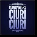 Cover: Bodybangers - Ciuri Ciuri