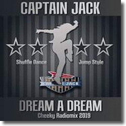 Cover: Captain Jack - Dream A Dream (Cheeky Radiomix)