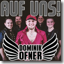 Cover:  Dominik Ofner - Auf uns!