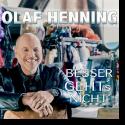 Cover:  Olaf Henning - Besser geht's nicht