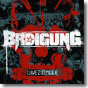 Cover:  BRDigung - LiveZünder