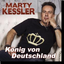 Cover: Marty Kessler - König von Deutschland