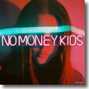 Cover:  No Money Kids - Trouble