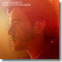 Cover: Jack Savoretti - Singing To Strangers