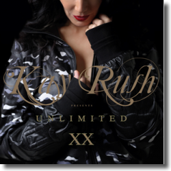 Cover: Kay Rush  pres. Unlimited XX - Various Artists