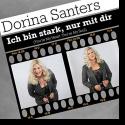 Cover:  Dorina Santers - Ich bin stark, nur mit dir
