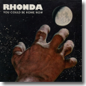 Cover:  Rhonda - You Could Be Home Now