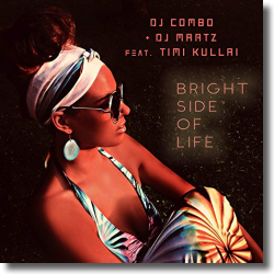 Cover: DJ Combo & DJ Martz feat. Timi Kullai - Bright Side Of Life