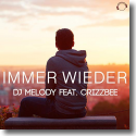 Cover:  DJ Melody feat. Crizzbee - Immer wieder