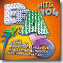 Cover:  BRAVO Hits 104 - Various Artists