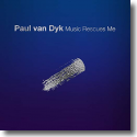 Cover:  Paul van Dyk - Music Rescues Me