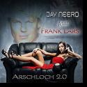 Cover: Jay Neero feat. Frank Lars - Arschloch 2.0