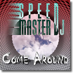 Cover: Speed Master DJ - Come Around