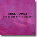 Cover: Abel Romez - One Night In The Desert