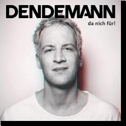 Cover: Dendemann - Da nich für!