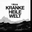 Cover:  TÜSN - Kranke Heile Welt