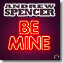 Cover: Andrew Spencer - Be Mine
