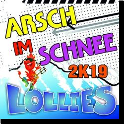 Cover: Lollies - Arsch im Schnee 2K19