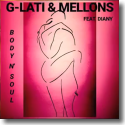 Cover:  G-Lati & Mellons feat. Diany - Body N' Soul