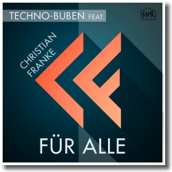 Cover: Techno-Buben feat. Christian Franke - Für alle