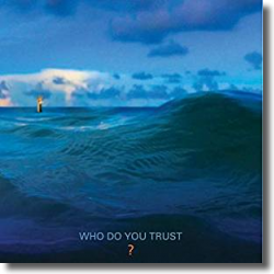 Cover: Papa Roach - Who Do You Trust?