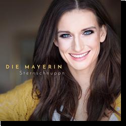 Cover: Die Mayerin - Sternschnuppn