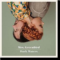 Cover: Mrs. Greenbird - Dark Waters