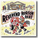 Cover:  Reverend Horton Heat - Whole New Life