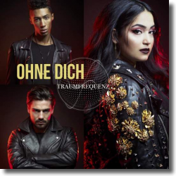 Cover: Traumfrequenz - Ohne Dich