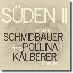 Cover: Schmidbauer Pollina Kälberer - Süden II