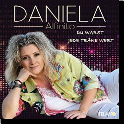 Cover: Daniela Alfinito - Du warst jede Träne wert