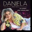 Daniela Alfinito - Du warst jede Träne wert