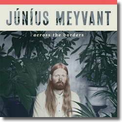Cover: Júníus Meyvant - Across The Borders