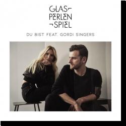 Cover: Glasperlenspiel feat. Gordi Singers - Du bist